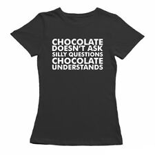 CHOCOLATE UNDERSTANDS, FUNNY T SHIRT FOR WOMEN, FUNNY T-SHIRTS, NERD T SHIRTS