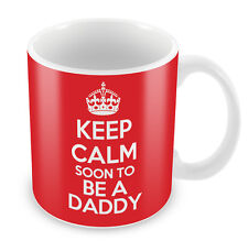 KEEP CALM Soon to Be a Daddy - Coffee Cup Gift Idea present father grandad