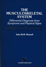 JOHN MCM. MENNELL MD The Musculoskeletal System: Differential Diagnosis from Sym
