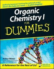 Organic Chemistry I for Dummies by Arthur Winter (2005, Paperback)