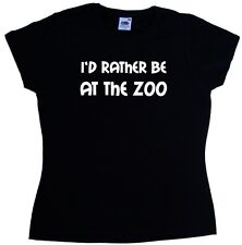 I'd Rather Be At The Zoo Ladies T-Shirt