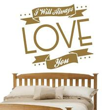 I Will Always Love You v2 -  Wall Sticker Quote