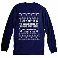 Happy Birthday - Sweet Little 8 Pound Baby Jesus - LONG SLEEVE T-shirt