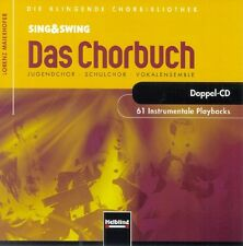 Sing & Swing - Das Chorbuch. 61 Instrumentale Playbacks. 2 Audio-CDs Lorenz ...