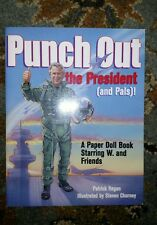 PUNCH OUT THE PRESIDENT & PALS GEORGE W. BUSH PAPER DOLL BOOK NEW