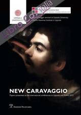 New Caravaggio. Papers Presented At the International Conferences in Uppsala and