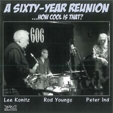 KONITZ LEE / ROD Youngs / P. IND - UN Sixty-Year Reunion NUOVO CD