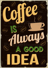 Poster / Toile / Tableau verre acrylique Coffee is always a good idea - Typobox