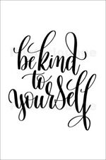 Poster, stampa su tela o vetro acrilico Be kind to yourself - Typobox