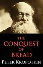 The Conquest of Bread by Peter Kropotkin Paperback Book (English)