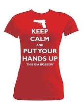 Keep Calm and Put Your Hands Up Red Ladies T-Shirt