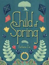Child of Spring by Farhana Zia Hardcover Book (English)