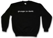 GRUNGE È MORTO FELPA Kurt Nirvana Nevermind Cobain Seattle Sweat Maglione