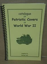 Catalogue of Patriotic Covers of World War 2 by George Linn WWII