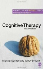 Cognitive Therapy in a Nutshell (Counselling in a Nutshell), Mr Michael Neenan,