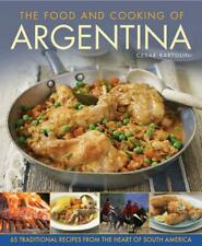 Food and Cooking of Argentina by Cesar Bartolini Hardcover Book (English)