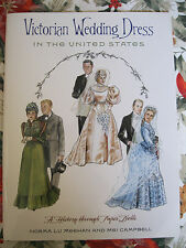 Gorgeous VICTORIAN WEDDING DRESS IN THE US Paper Doll Book by Norma Lu Meehan