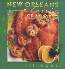 New Orleans Classic Seafood by Kit Wohl (English) Hardcover Book
