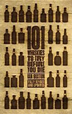 101 Whiskies to Try Before You Die Ian Buxton