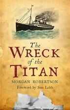 Wreck of the Titan by Morgan Robertson Paperback Book (English)