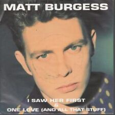 "MATT BURGESS I Saw Her First 7"" VINYL UK Shalit 1991 B/W One Love (Mbur1) Pic"