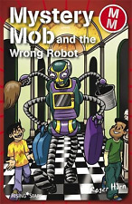 Mystery Mob and the Wrong Robot, Good Condition Book, Roger Hurn, ISBN 978184680