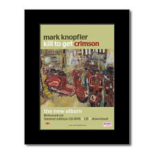 MARK KNOPFLER - Kill to Get Crimson Mini Poster