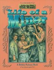 The Life of a Miner by Bobbie Kalman Paperback Book (English)