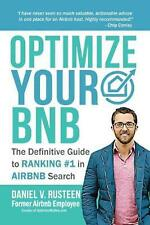 Optimize Your Airbnb: The Definitive Guide to Ranking #1 in Airbnb Search by Dan