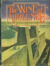 THE WINE OF VIOLENCE LIBRI IN LINGUA MORROW, JAMES HOLT, RINEHART AND WINSTON