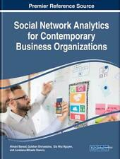 Social Network Analytics for Contemporary Business Organizations Hardcover Book