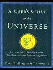 A USER'S GUIDE TO THE UNIVERSE  GOLDBERG - BLOMQUIST WILEY  2010