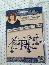Tattered Lace Die - SANTA CLAUS IS COMING TO TOWN (D0919) -Christmas FREE POST!