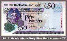 VERY SCARCE Bank of Ireland £50 pound banknote Belfast  2013 ZZ replacement
