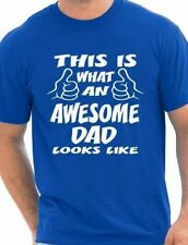 This Is What Awesome Dad Looks Like Fathers Day Birthday Mens T-Shirt Size S-XXL