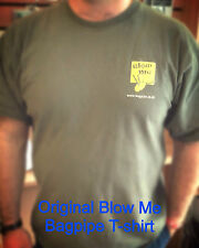 BLOW ME BAGPIPE T-SHIRT SPECIAL OFFER - A REAL BARGAIN!