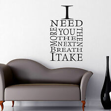 I NEED YOU MORE Room Wall Art Sticker Quote Decal Mural Stencil Transfer