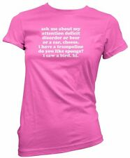 Funny Ask Me About My Attention Deficit Disorder Women's T-Shirt
