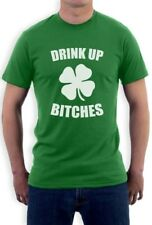 Drink Up Bitches T-Shirt For St.Patrick's Day Irish Green Shamrock Pub Party