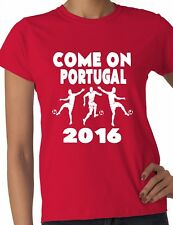 Euro 2016 Football Come On Portugal Ladies T-Shirt Size S-XXL
