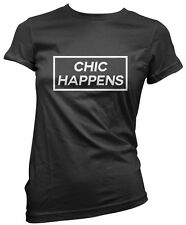 Chic Happens Womens Fitted T-Shirt - Fashion Slogan Top