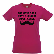 The Best Dads Have The Best Moustaches Fathers Day Funny Joke Womens T-Shirt