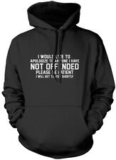 I Would Like to Apologize to Anyone I Have NOT Offended Unisex Hoodie
