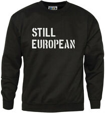 Still European Brexit Referendum Youth & Mens Sweatshirt