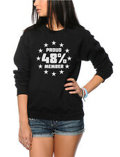 Proud Member of the 48% Brexit Referendum Youth & Womens Sweatshirt