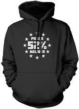 Proud Member of the 52% Brexit Referendum Unisex Hoodie