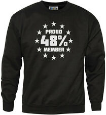 Proud Member of the 48% Brexit Referendum Youth & Mens Sweatshirt