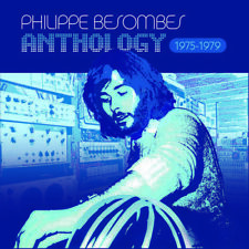 Philippe Besombes - Anthology 1975-1979 [New CD] Deluxe Edition