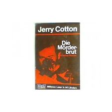 Die Mörderbrut : Kriminalroman. Nr. 31168 : Jerry Cotton Cotton, Jerry: