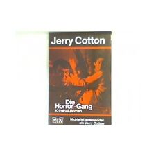 Die Horror-Gang : Kriminal-Roman. 31226 : Jerry Cotton Cotton, Jerry:
